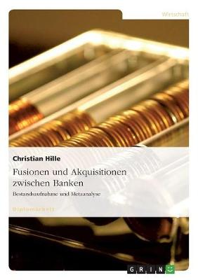 Fusionen Und Akquisitionen Zwischen Banken (Paperback)
