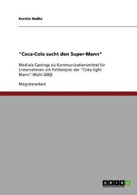 Coca-Cola Sucht Den Super-Mann (Paperback)