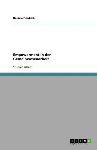 Empowerment in Der Gemeinwesenarbeit (Paperback)