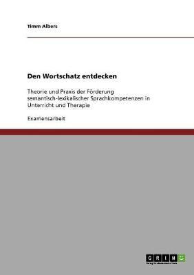 Den Wortschatz Entdecken (Paperback)