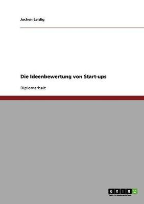 Die Ideenbewertung Von Start-Ups (Paperback)