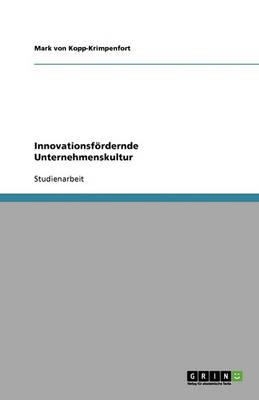 Innovationsfordernde Unternehmenskultur (Paperback)