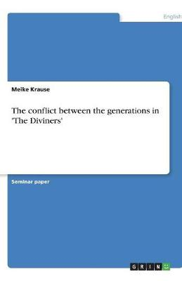The Conflict Between the Generations in 'The Diviners' (Paperback)