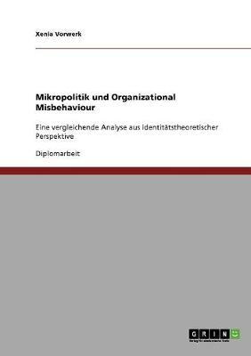 Mikropolitik Und Organizational Misbehaviour (Paperback)