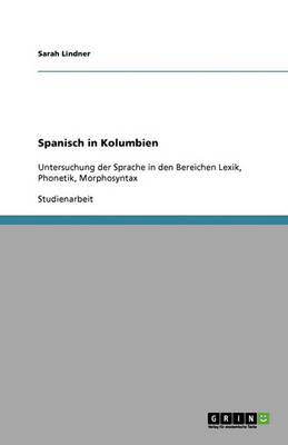 Spanisch in Kolumbien (Paperback)