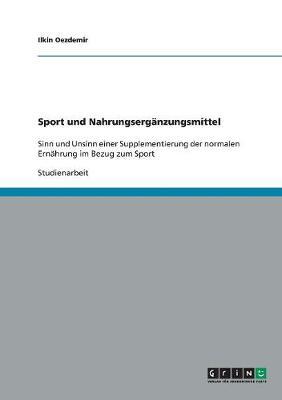 Sport Und Nahrungserganzungsmittel (Paperback)