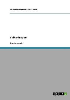 Vulkanisation (Paperback)