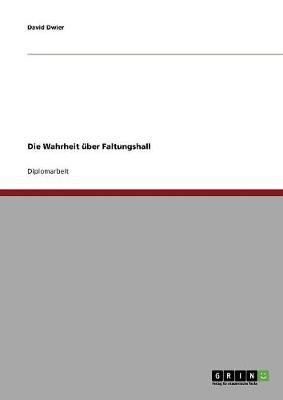 Die Wahrheit Uber Faltungshall (Paperback)