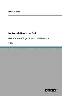 No Translation Is Perfect (Paperback)