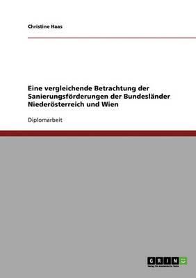 Sanierungsforderungen Der Bundeslander Niederosterreich Und Wien. Eine Vergleichende Betrachtung (Paperback)