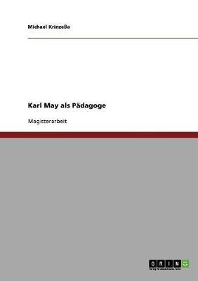 Karl May ALS Padagoge (Paperback)