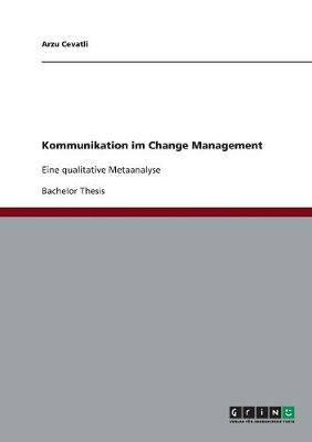 Kommunikation Im Change Management (Paperback)