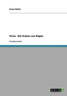 Prora - Der Koloss Von Rugen (Paperback)
