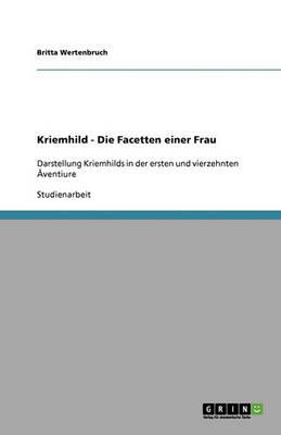 Kriemhild - Die Facetten Einer Frau (Paperback)