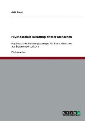 Psychosoziale Beratung lterer Menschen (Paperback)
