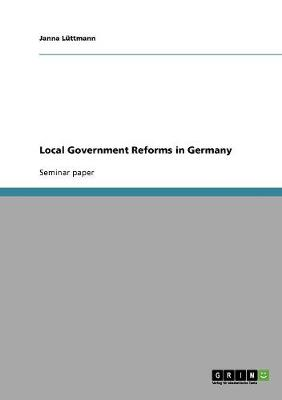 Local Government Reforms in Germany (Paperback)