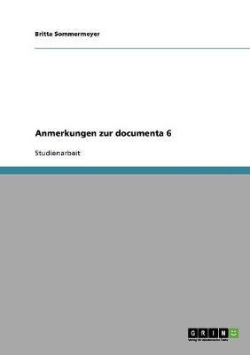 Anmerkungen Zur Documenta 6 (Paperback)