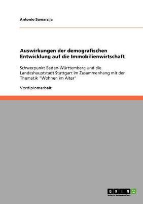 Auswirkungen Der Demografischen Entwicklung Auf Die Immobilienwirtschaft (Paperback)