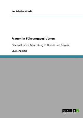 Frauen in F hrungspositionen (Paperback)