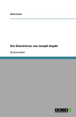 Die Klaviertrios Von Joseph Haydn (Paperback)