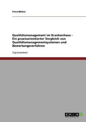 Qualit tsmanagement Im Krankenhaus (Paperback)