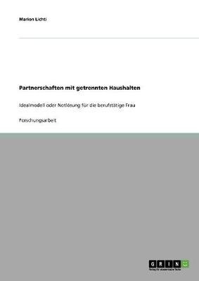 Partnerschaften Mit Getrennten Haushalten (Paperback)