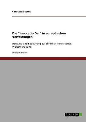 """Die """"Invocatio Dei"""" in Europaischen Verfassungen (Paperback)"""