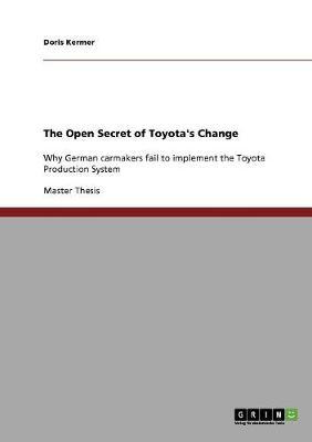 The Open Secret of Toyota's Change (Paperback)