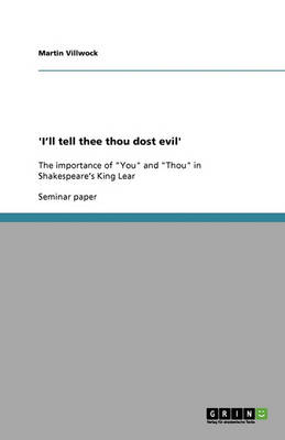 'i'll Tell Thee Thou Dost Evil' (Paperback)