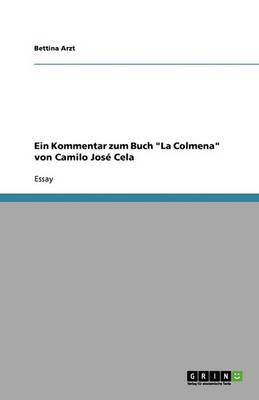 Ein Kommentar Zum Buch La Colmena Von Camilo Jose Cela (Paperback)