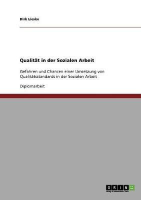 Qualitat in Der Sozialen Arbeit (Paperback)