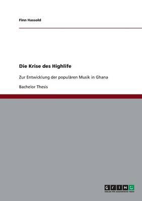 Die Krise Des Highlife (Paperback)
