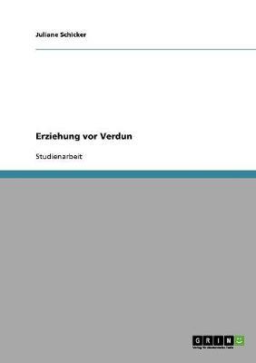Erziehung VOR Verdun (Paperback)