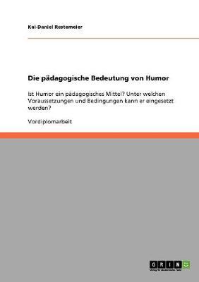Die Padagogische Bedeutung Von Humor (Paperback)