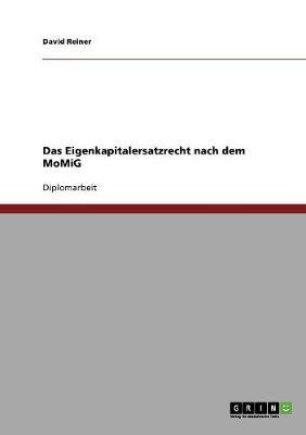 Das Eigenkapitalersatzrecht Nach Dem Momig (Paperback)