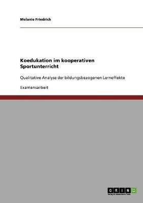 Koedukation Im Kooperativen Sportunterricht (Paperback)