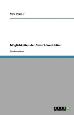 Moglichkeiten Der Gewichtsreduktion (Paperback)