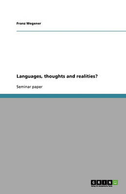 Languages, Thoughts and Realities? (Paperback)