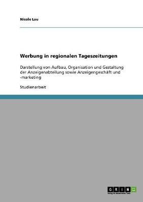 Werbung in Regionalen Tageszeitungen (Paperback)