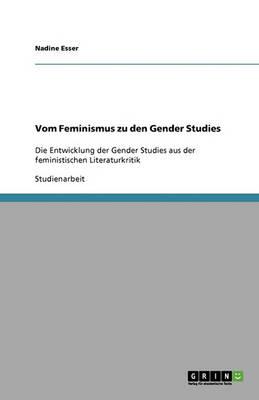 Vom Feminismus Zu Den Gender Studies (Paperback)