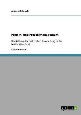 Projekt- Und Prozessmanagement (Paperback)