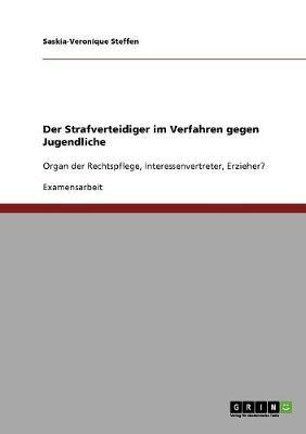 Der Strafverteidiger Im Verfahren Gegen Jugendliche (Paperback)