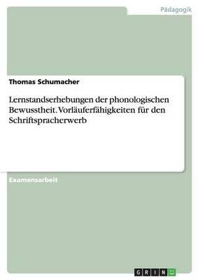 Lernstandserhebungen Der Phonologischen Bewusstheit. Vorlauferfahigkeiten Fur Den Schriftspracherwerb (Paperback)