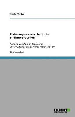 Erziehungswissenschaftliche Bildinterpretation (Paperback)
