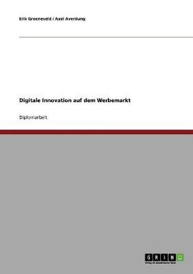 Digitale Innovation Auf Dem Werbemarkt (Paperback)