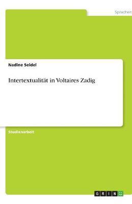 Intertextualitat in Voltaires Zadig (Paperback)