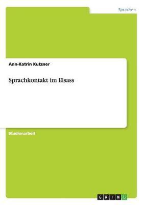Sprachkontakt Im Elsass (Paperback)