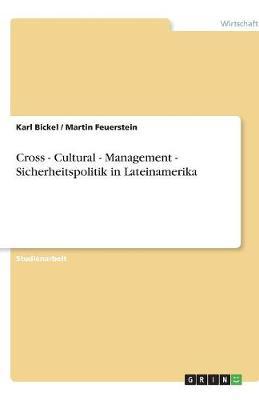 Cross - Cultural - Management - Sicherheitspolitik in Lateinamerika (Paperback)