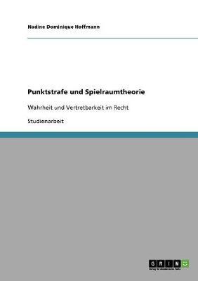Punktstrafe Und Spielraumtheorie (Paperback)
