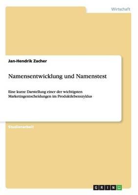 Namensentwicklung Und Namenstest (Paperback)